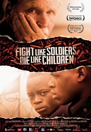 Fight Like Soldiers Die Like Children